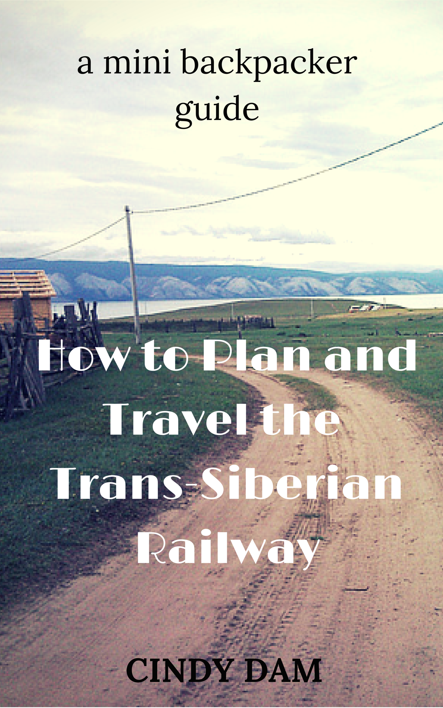 How to Plan and Travel the Trans-Siberian Railway – TravelJo com